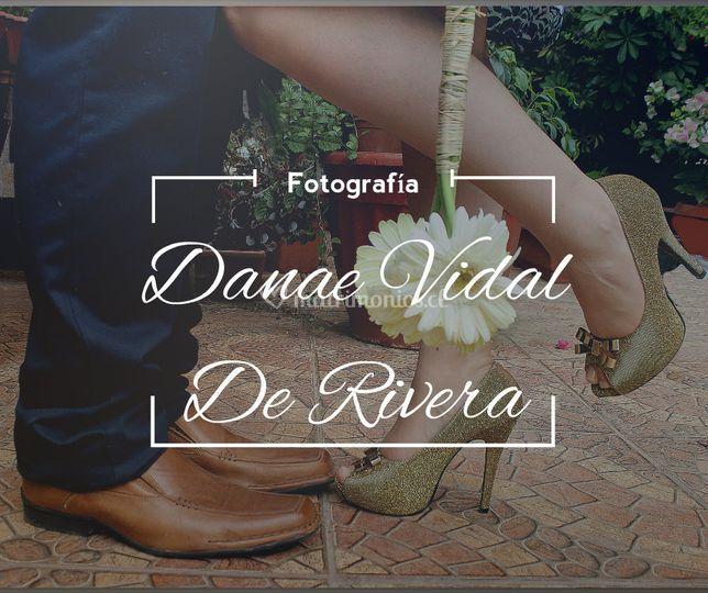 Fotografia DanaeVidaldeRivera