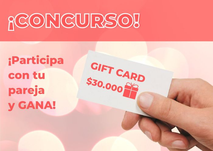 ¡Participa con tu pareja y gana una GIFT CARD de $30.000!🎁 1